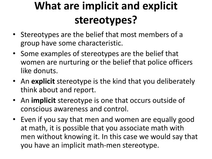 What are implicit and explicit stereotypes?