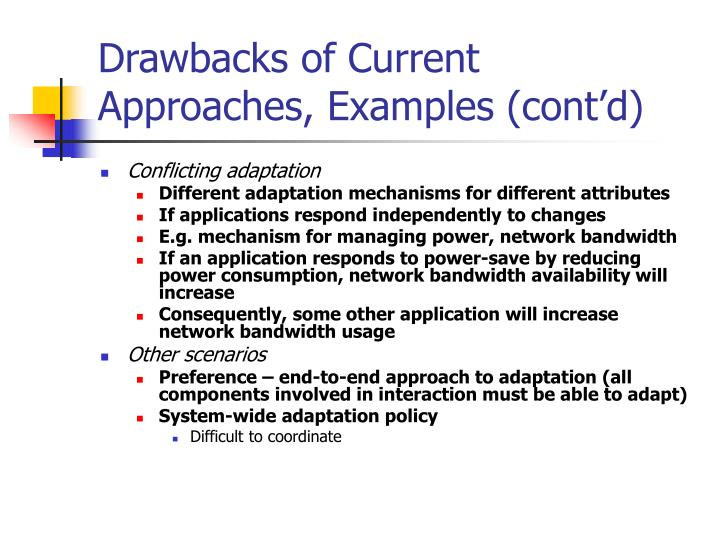 Drawbacks of Current Approaches, Examples (cont'd)