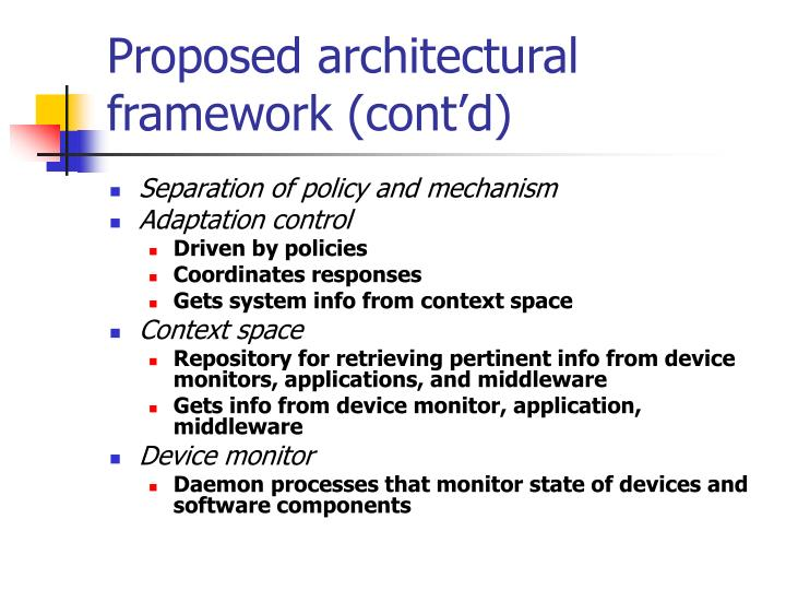 Proposed architectural framework (cont'd)