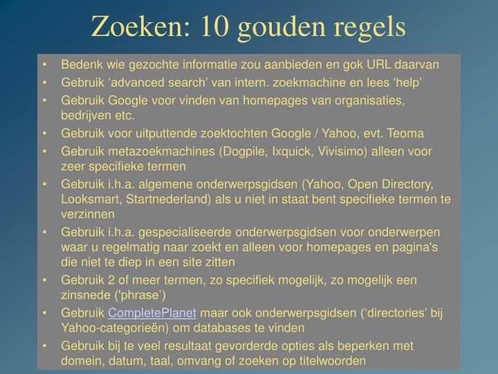Zoeken: 10 gouden regels
