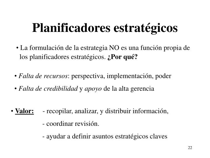 Planificadores estratégicos