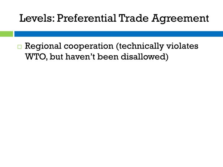 preferential trade agreements essay Art xxivgatt sets out wto rules for bilateral agreements and is currently under   this is not an example of the work written by our professional essay writers   gatt does not accept preferential trading arrangements as they allow selective.
