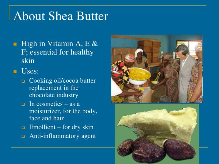 About Shea Butter