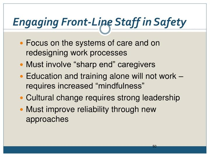 Engaging Front-Line Staff in Safety