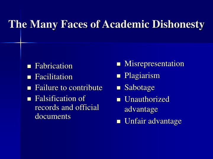 The many faces of academic dishonesty