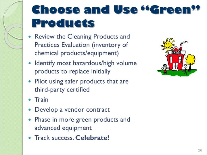 "Choose and Use ""Green"" Products"