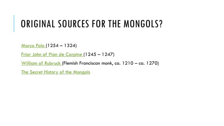 Original Sources for the Mongols?