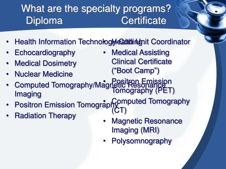 What are the specialty programs?