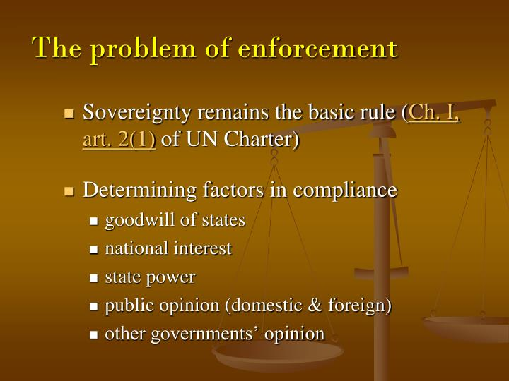 The problem of enforcement