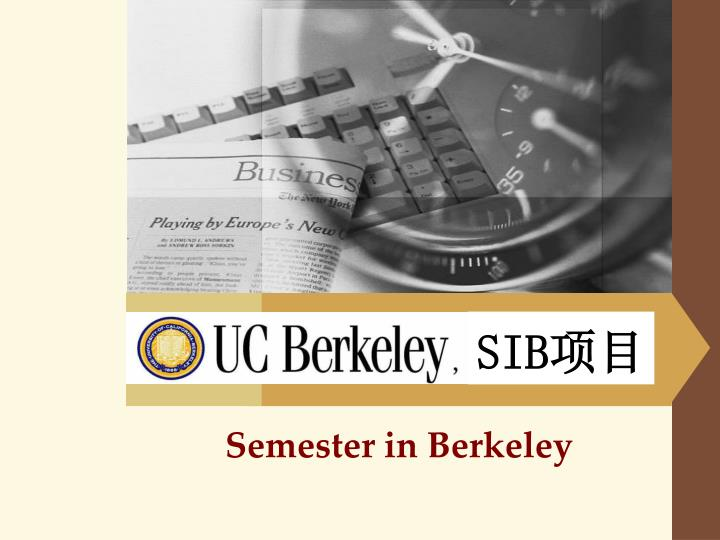 Semester in berkeley