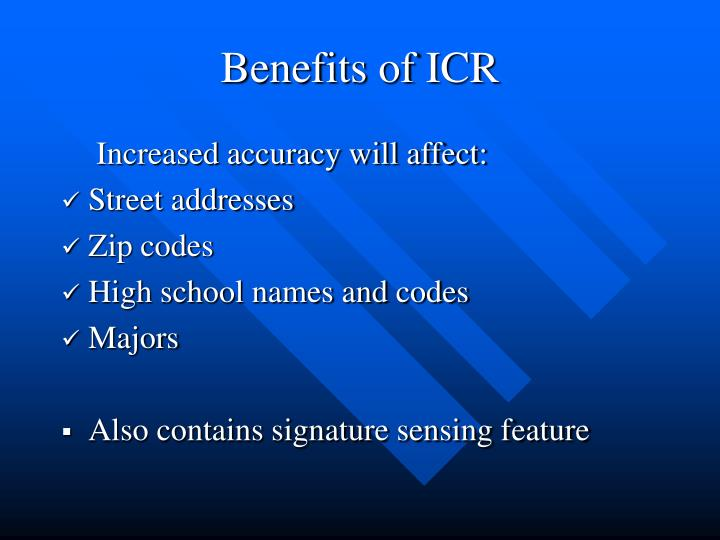 Benefits of ICR