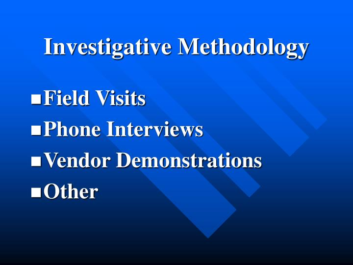 Investigative Methodology