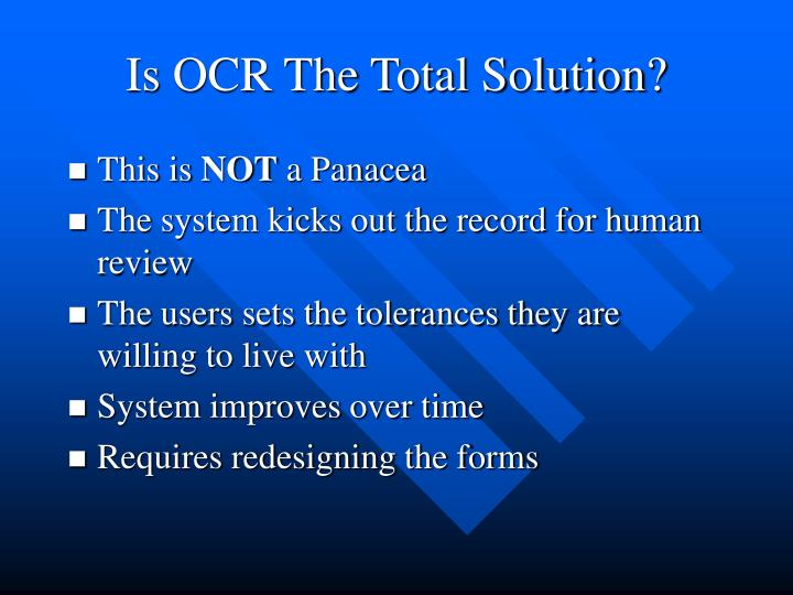 Is OCR The Total Solution?