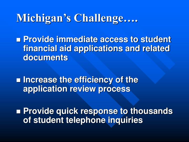 Michigan's Challenge….