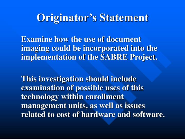Originator's Statement