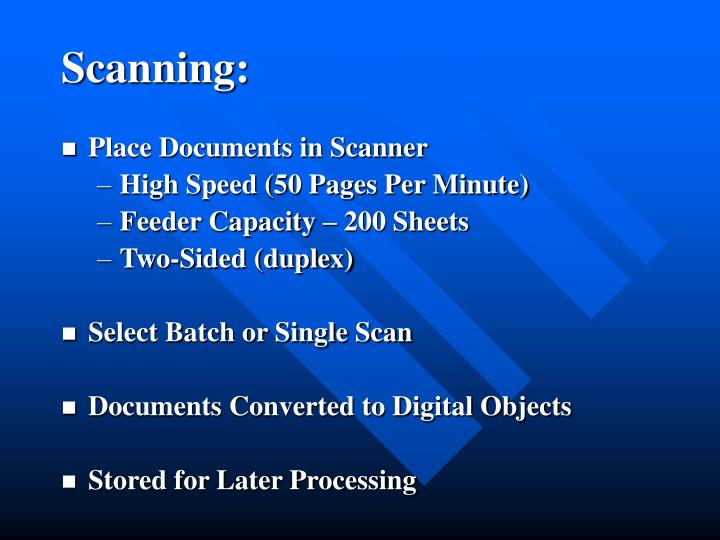 Scanning: