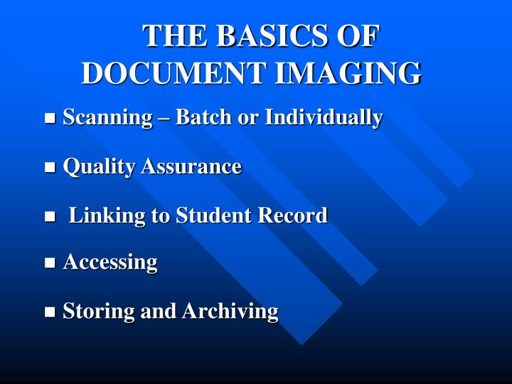 THE BASICS OF DOCUMENT IMAGING