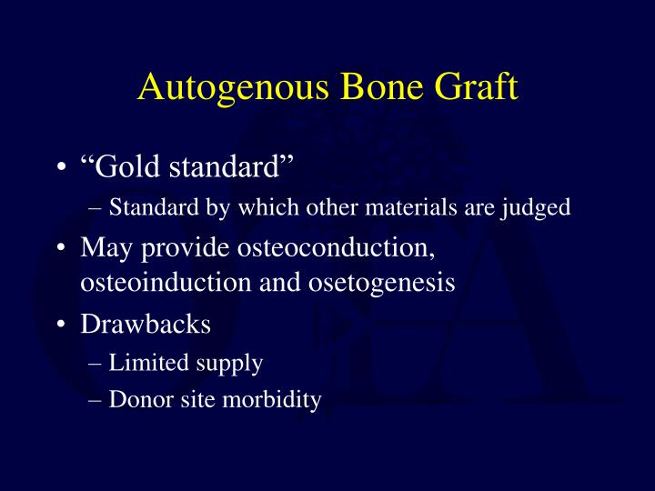 Autogenous Bone Graft