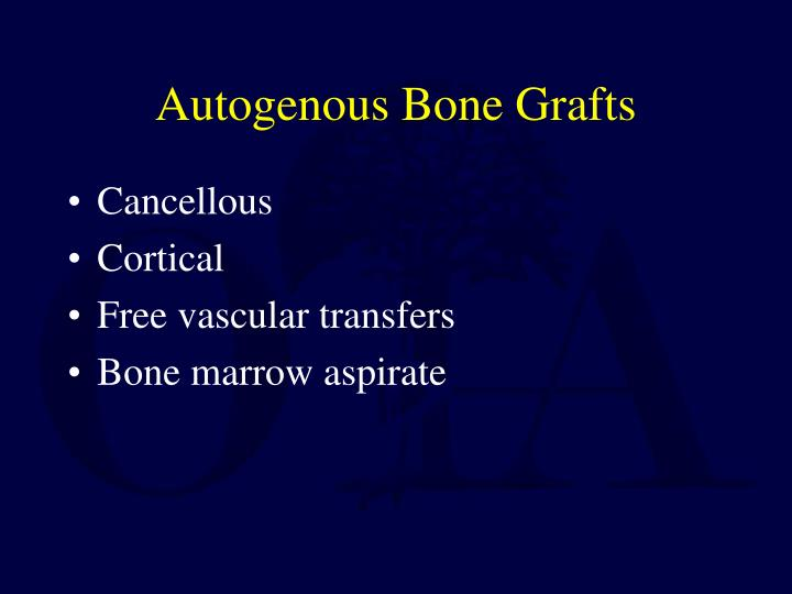 Autogenous Bone Grafts