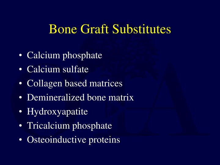 Bone Graft Substitutes