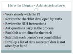 how to begin administrators
