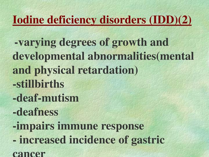 Iodine deficiency disorders (IDD)(2)