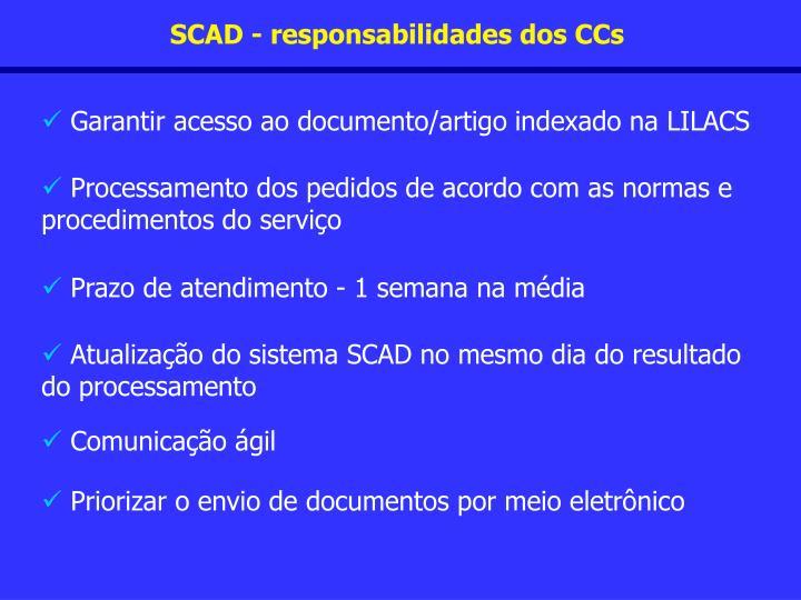 SCAD - responsabilidades dos CCs
