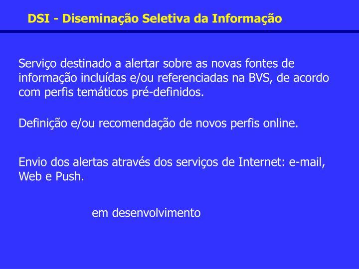 DSI - Diseminação Seletiva da Informação