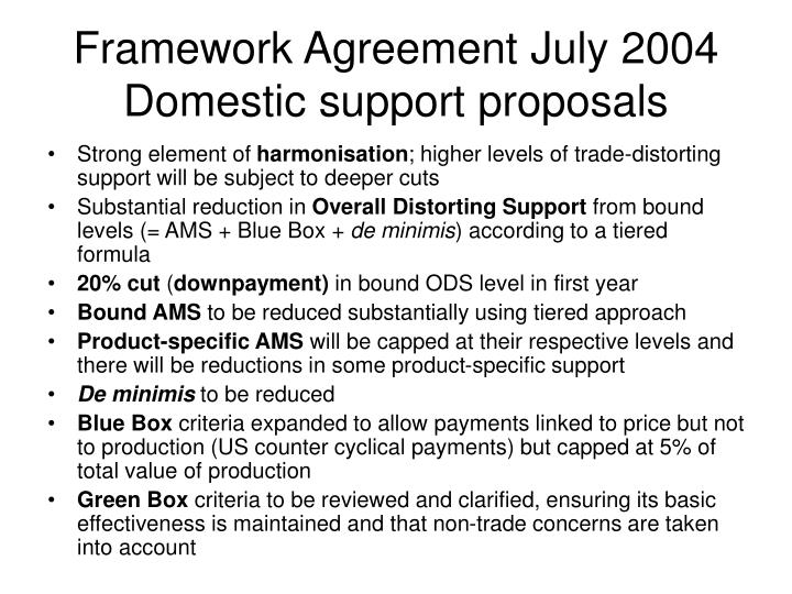Framework Agreement July 2004 Domestic support proposals