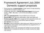 framework agreement july 2004 domestic support proposals