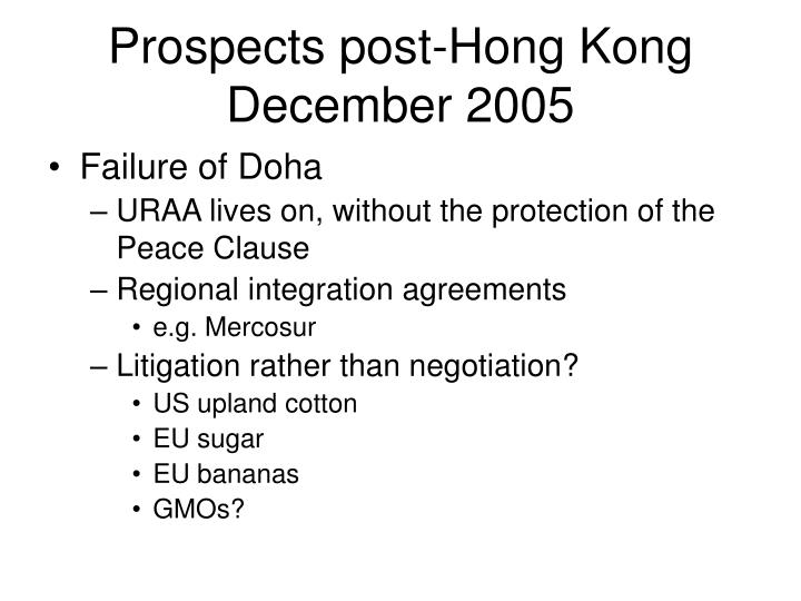 Prospects post-Hong Kong December 2005