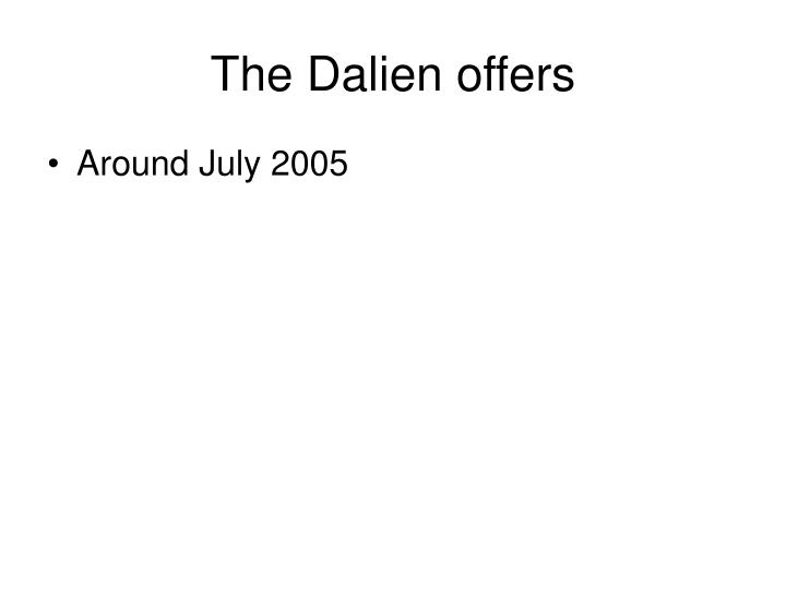 The Dalien offers