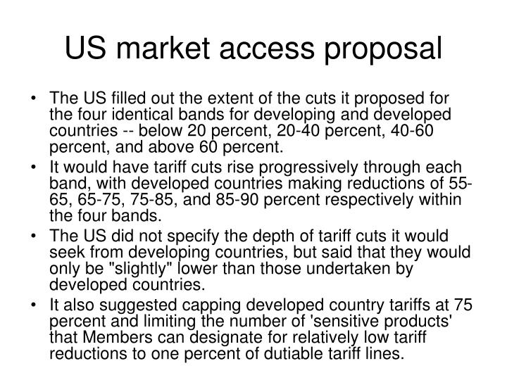 US market access proposal
