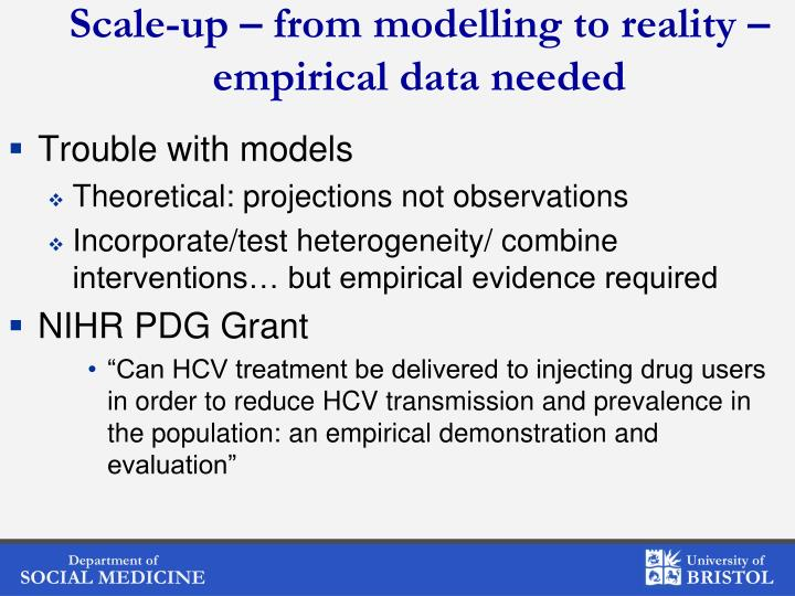 Scale-up – from modelling to reality – empirical data needed
