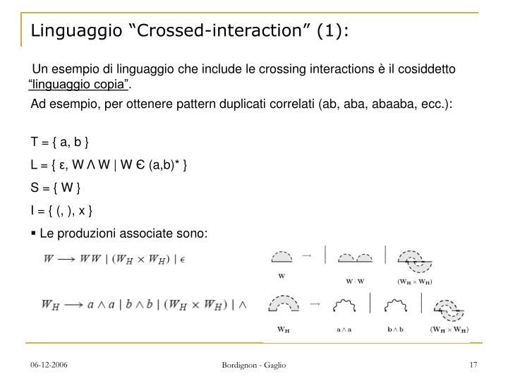"Linguaggio ""Crossed-interaction"" (1):"