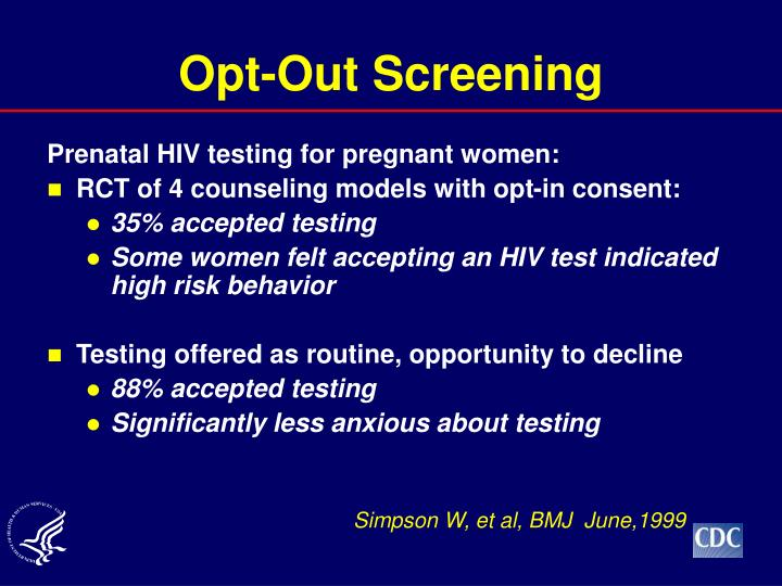 Opt-Out Screening
