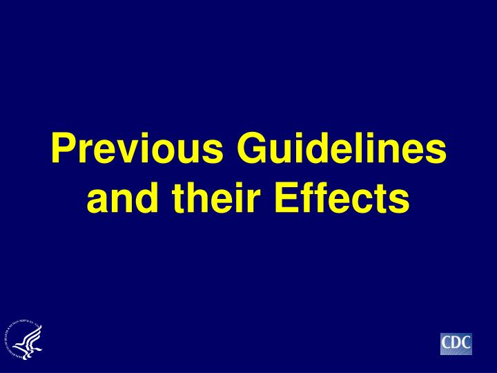 Previous Guidelines