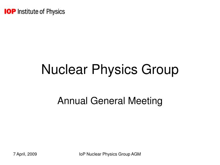 Nuclear physics group