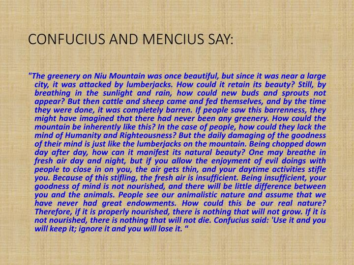 CONFUCIUS AND MENCIUS SAY:
