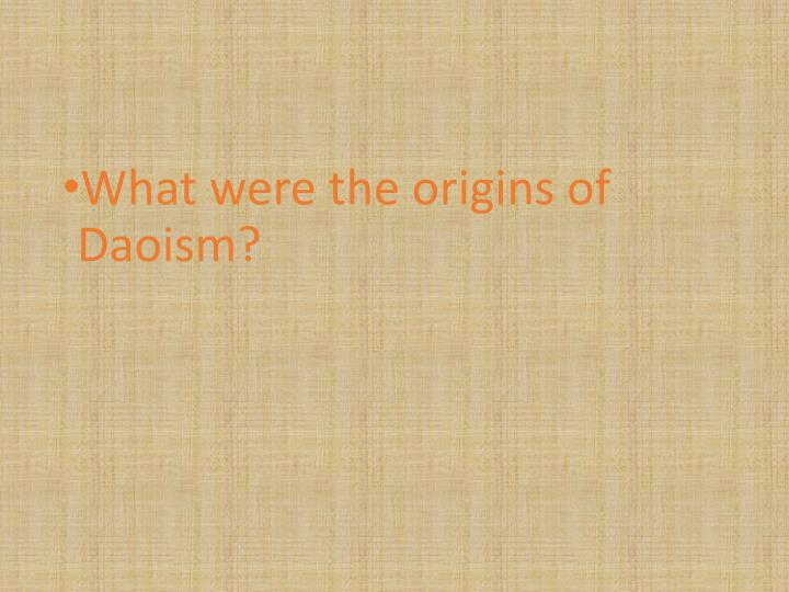 What were the origins of Daoism?