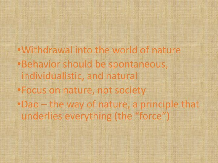 Withdrawal into the world of nature