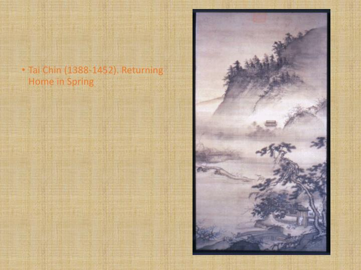 Tai Chin (1388-1452). Returning Home in Spring