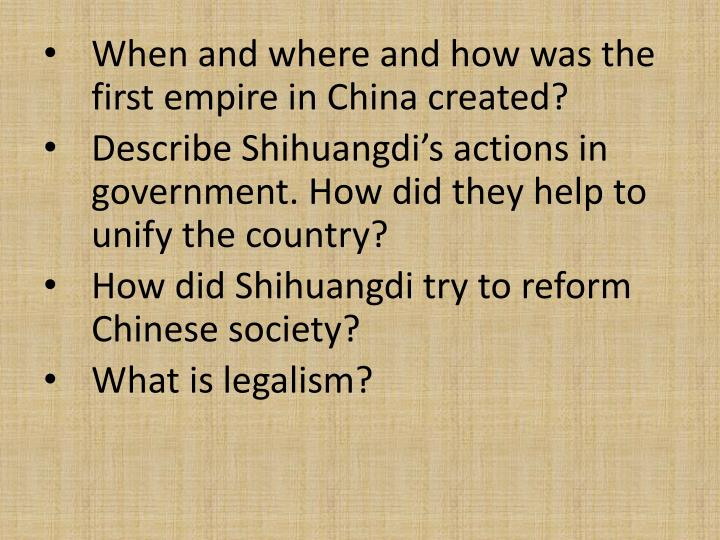 When and where and how was the first empire in China created?