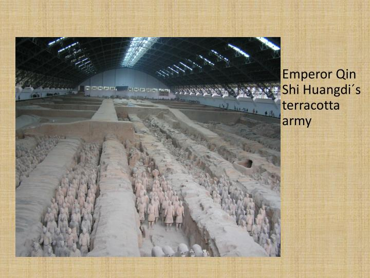 Emperor Qin Shi Huangdi´s terracotta army
