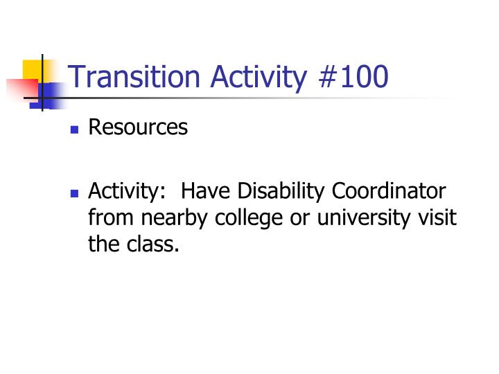 Transition Activity #100