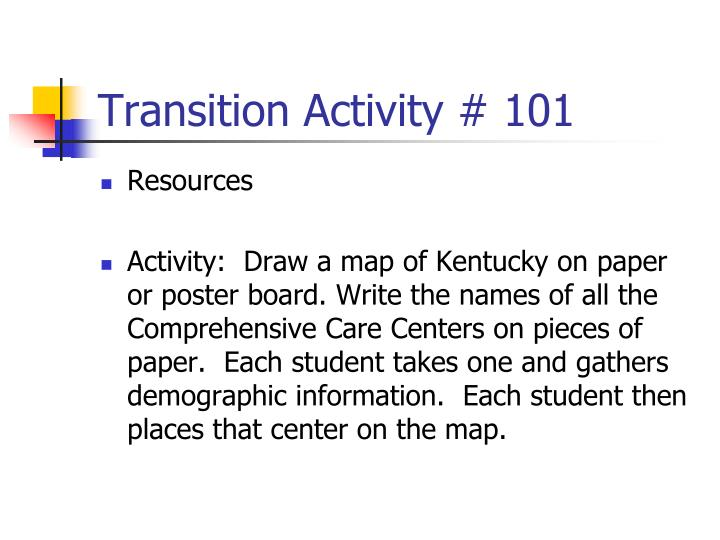 Transition Activity # 101