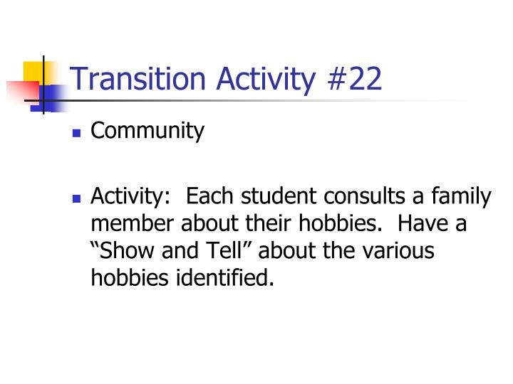Transition Activity #22
