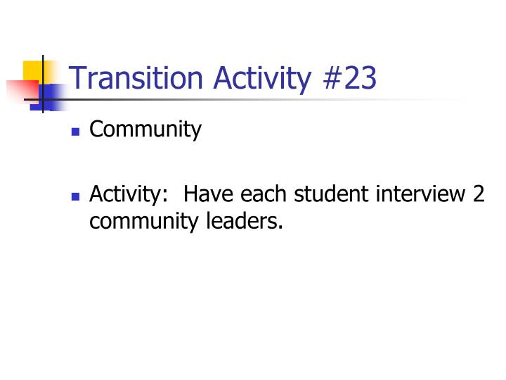 Transition Activity #23