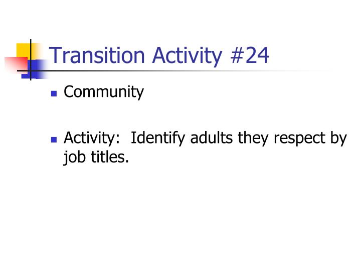 Transition Activity #24