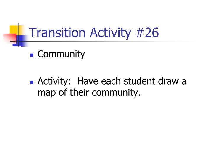 Transition Activity #26